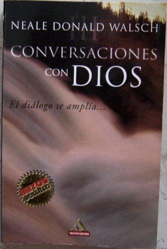 Portada CONVERSACIONES CON DIOS 3 - NEALE DONALD WALSH - MONDADORI