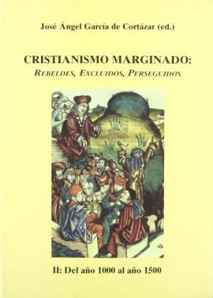 Portada CRISTIANISMO MARGINADO - II: DEL AÑO 1000 AL AÑO 1500 - JOSE ANGEL GARCIA DE CORTAZAR - POLIFEMO