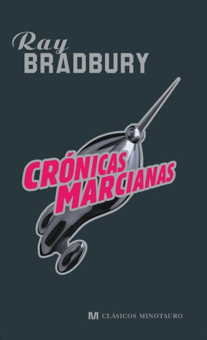 Portada CRONICAS MARCIANAS - RAY BRADBURY - MINOTAURO