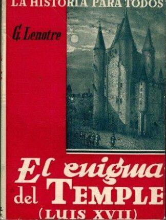 Portada EL ENIGMA DEL TEMPLE LUIS XVII - G LENOTRE - PLUS-ULTRA