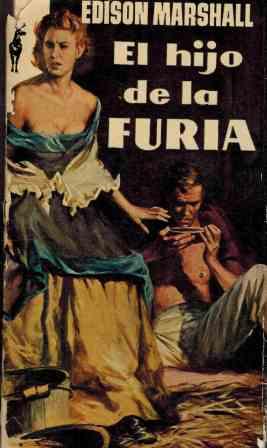 Portada EL HIJO DE LA FURIA - EDISON MARSHALL - EDICIONES G.P