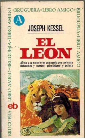 Portada EL LEON - JOSEPH KESSEL - BRUGUERA