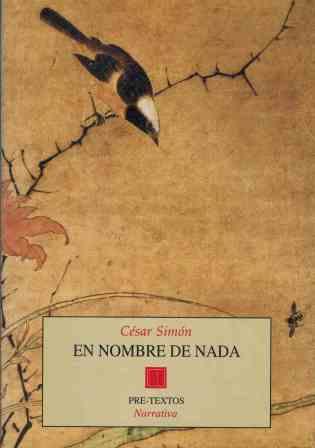 Portada EN NOMBRE DE NADA - CESAR SIMON - PRE-TEXTOS