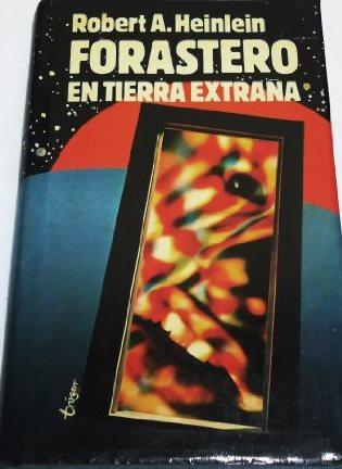 Portada FORASTERO EN TIERRA EXTRAÑA - ROBERT A. HEINLEIN - MUNDO ACTUAL DE EDICIONES