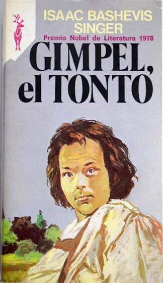 Portada GIMPEL, EL TONTO - ISAAC BASHEVIS SINGER - EDICIONES GP