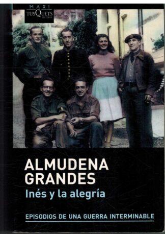 Portada Inés y la alegría - Grandes, Almudena - TUSQUETS