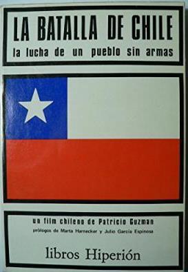 Portada LA BATALLA DE CHILE. LA LUCHA DE UN PUEBLO SIN ARMAS - PATRICIO GUZMÁN - EDICIONES HIPERION