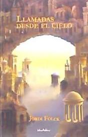 Portada LLAMADAS DESDE EL CIELO - JORDI FOLCK  - VOCES PUBLICAS