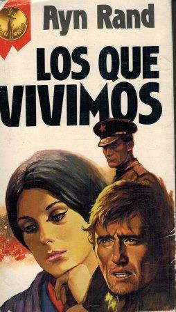 Portada LOS QUE VIVIMOS - AYN RAND - EDICIONES GP