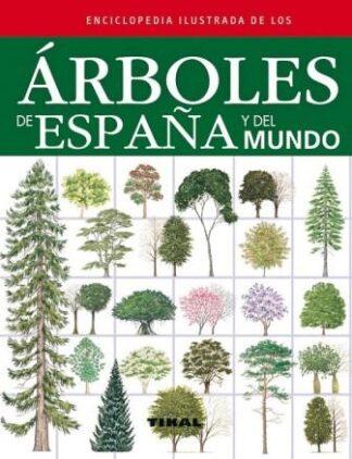Portada ÁRBOLES DE ESPAÑA Y DEL MUNDO - RUSSELL / TONY / CUTLER / CATHERINE / WALTERS / MARTIN - TIKAL