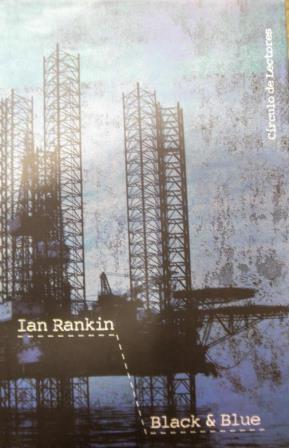 Portada BLACK & BLUE - IAN RANKIN - CIRCULO DE LECTORES