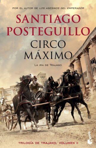 Portada CIRCO MÁXIMO - SANTIAGO POSTEGUILLO - BOOKET
