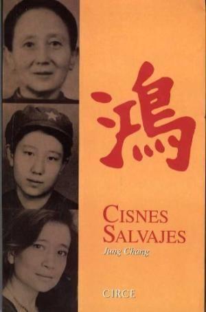 Portada CISNES SALVAJES - JUNG CHANG - CIRCE