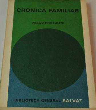Portada CRONICA FAMILIAR  - VASCO PRATOLINI - BIBLIOTECA GENERAL SALVAT