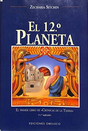 Portada EL 12º PLANETA - ZECHARIA SITCHIN - OBELISCO
