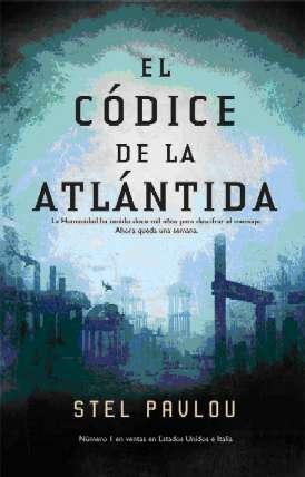 Portada EL CODICE DE LA ATLANTIDA - STEL PAVLOU - LA FACTORIA DE IDEAS