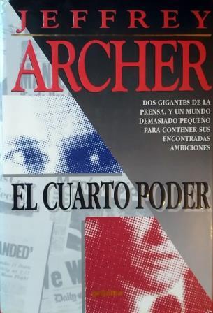 Portada EL CUARTO PODER - JEFFREY ARCHER - GRIJALBO