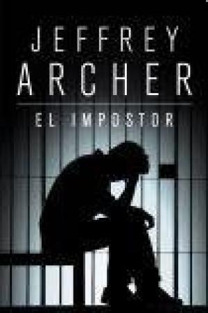 Portada EL IMPOSTOR - JEFFREY ARCHER - GRIJALBO