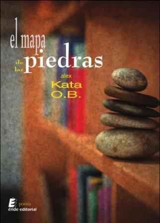 Portada EL MAPA DE LAS PIEDRAS - ALEX KATA O.B. - ERIDE
