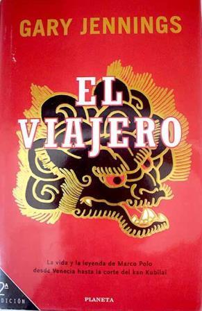 Portada EL VIAJERO - GARY JENNINGS - PLANETA