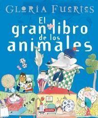 Portada EL GRAN LIBRO DE LOS ANIMALES. GLORIA FUERTES - GLORIA FUERTES - SUSAETA