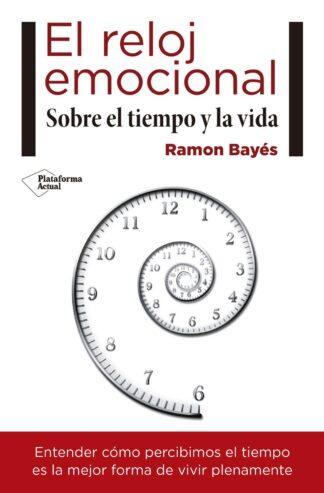 Portada EL RELOJ EMOCIONAL - BAYES RAMON -