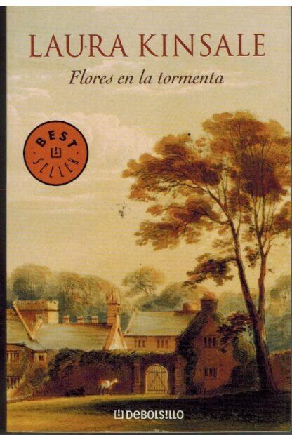 Portada FLORES EN LA TORMENTA - LAURA KINSALE - DEBOLSILLO