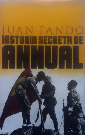 Portada HISTORIA SECRETA DE ANNUAL - JUAN PANDO DESPIERTO - TEMAS DE HOY