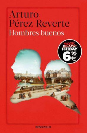 Portada HOMBRES BUENOS - ARTURO PEREZ-REVERTE - DEBOLSILLO