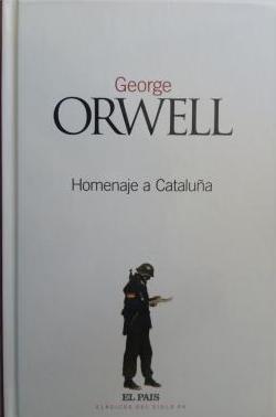 Portada HOMENAJE A CATALUÑA - GEORGE ORWELL - EL PAIS