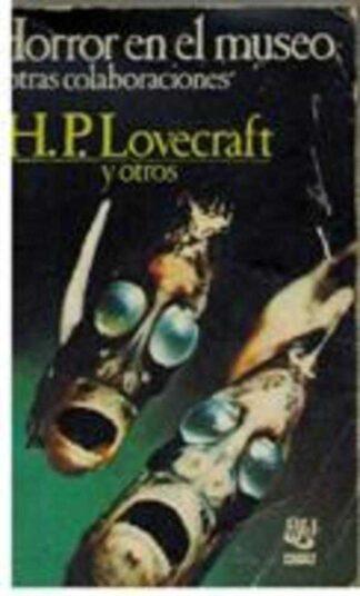 Portada Horror en el museo y otras colecciones - Lovecraft, H. P. - CARALT