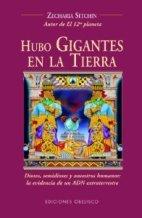 Portada HUBO GIGANTES EN LA TIERRA - ZECHARIA SITCHIN - OBELISCO
