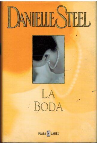 Portada LA BODA - DANIELLE STEEL - PLAZA Y JANES