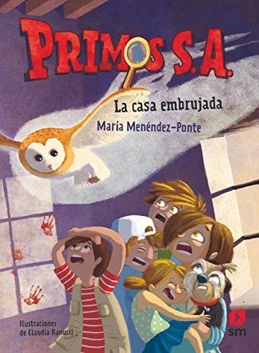 Portada LA CASA EMBRUJADA - MARÍA MENÉNDEZ-PONTE - SM