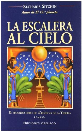 Portada LA ESCALERA AL CIELO - ZECHARIA SITCHIN - OBELISCO