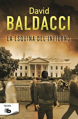 Portada LA ESQUINA DEL INFIERNO (SERIE CAMEL CLUB 5) - DAVID BALDACCI - EDICIONES B
