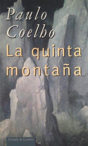 Portada LA QUINTA MONTAÑA - PAULO COELHO - CIRCULO DE LECTORES