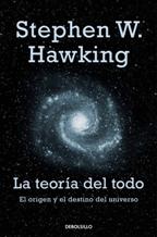 Portada LA TEORIA DEL TODO - STEPHEN W. HAWKING - DEBOLSILLO