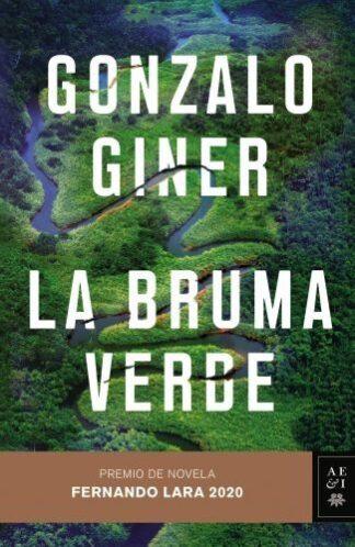 Portada LA BRUMA VERDE - GONZALO GINER - ESPASA CALPE