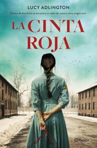 Portada LA CINTA ROJA - LUCY ADLINGTON - PLANETA