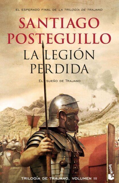 Portada LA LEGIÓN PERDIDA - SANTIAGO POSTEGUILLO - BOOKET