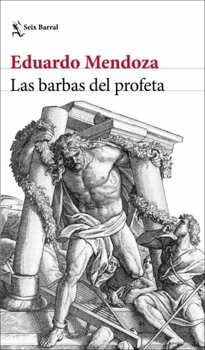 Portada LAS BARBAS DEL PROFETA - EDUARDO MENDOZA - SEIX BARRAL BIBLIOTECA BREVE