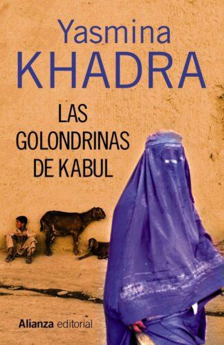 Portada LAS GOLONDRINAS DE KABUL - KHADRA, YASMINA - ALIANZA UNIVERSIDAD