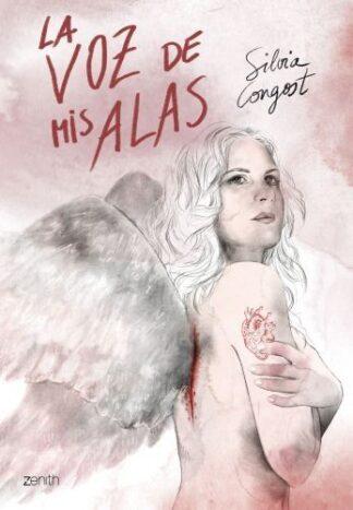 Portada LA VOZ DE MIS ALAS - SILVIA CONGOST - ZENITH