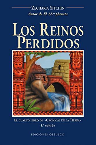 Portada LOS REINOS PERDIDOS - ZECHARIA SITCHIN - OBELISCO