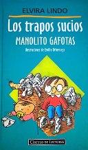 Portada LOS TRAPOS SUCIOS DE MANOLITO GAFOTAS - ELVIRA LINDO - CIRCULO DE LECTORES
