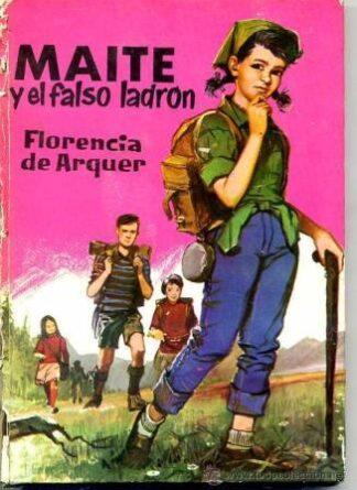 Portada MAITE Y EL FALSO LADRON - FLORENCIA DE  ARQUER - FERMA