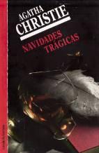 Portada NAVIDADES TRAGICAS - AGATHA CHRISTIE - CIRCULO DE LECTORES