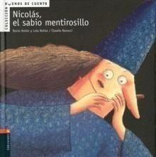 Portada NICOLÁS, EL SABIO MENTIROSILLO - DOLORES NÚÑEZ MADRID / ROCIO ANTÓN BLANCO - EDELVIVES