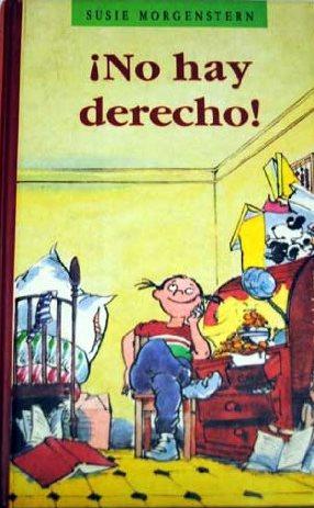 Portada NO HAY DERECHO - SUSIE MORGENSTERN - CIRCULO DE LECTORES